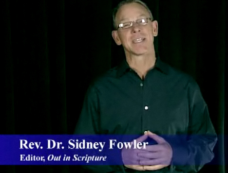 Advent - Rev. Dr. Sid Fowler, Editor, Out in Scripture.